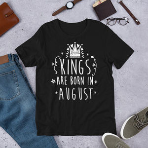 Kings are born in August T shirt